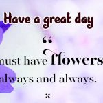417+ New Latest Have a Great Day Images Photo HD Free Download